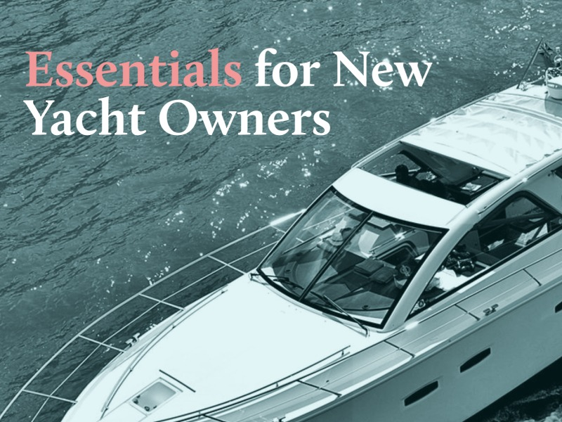 Essentials for yacht owners